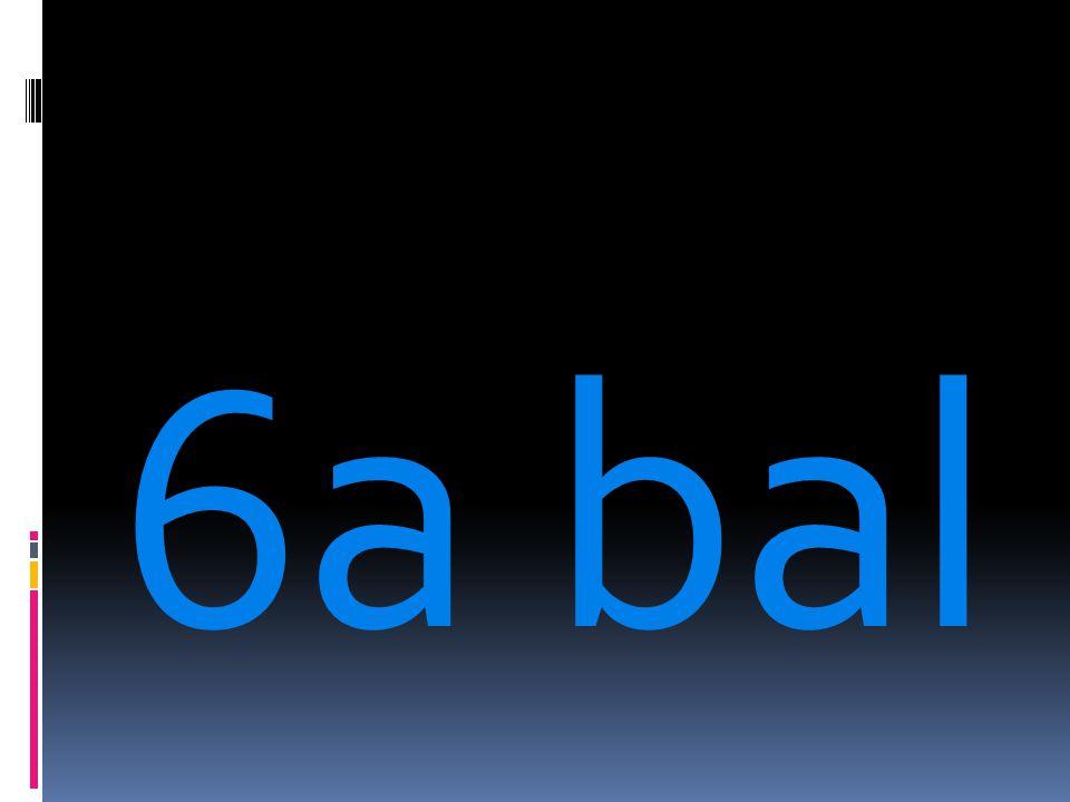 6a bal