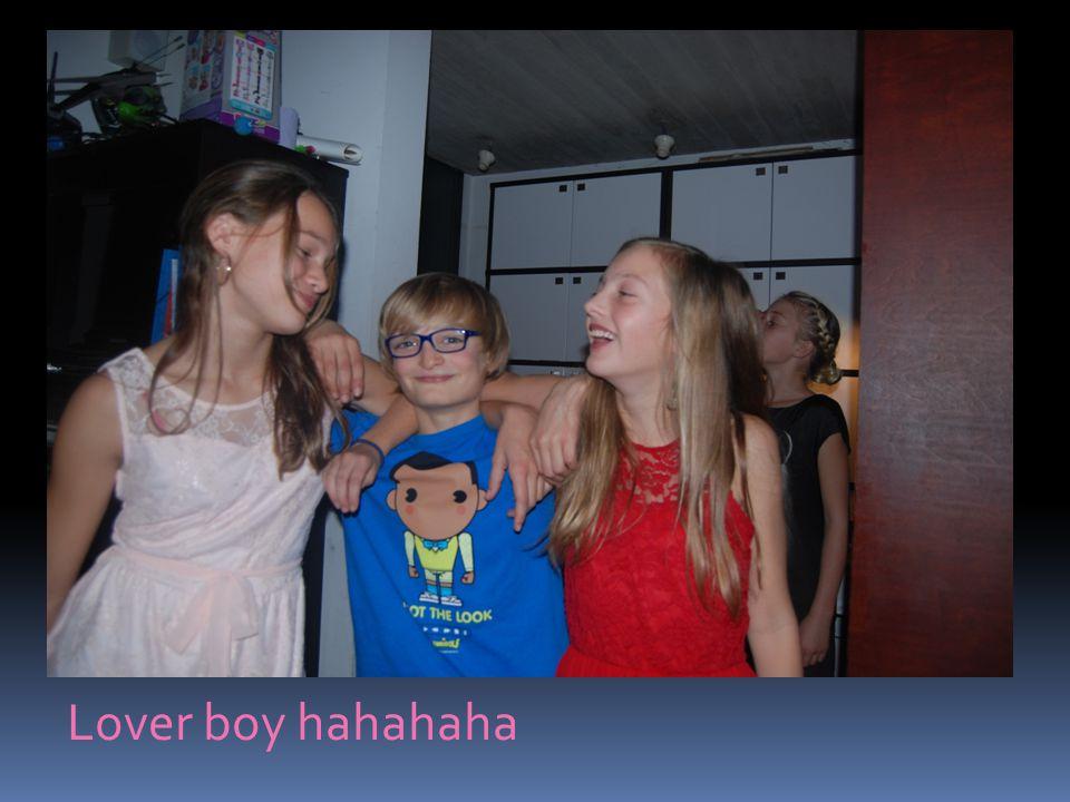 Lover boy hahahaha