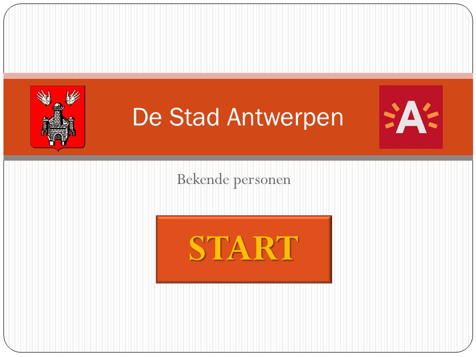 Bekende personen De Stad Antwerpen START