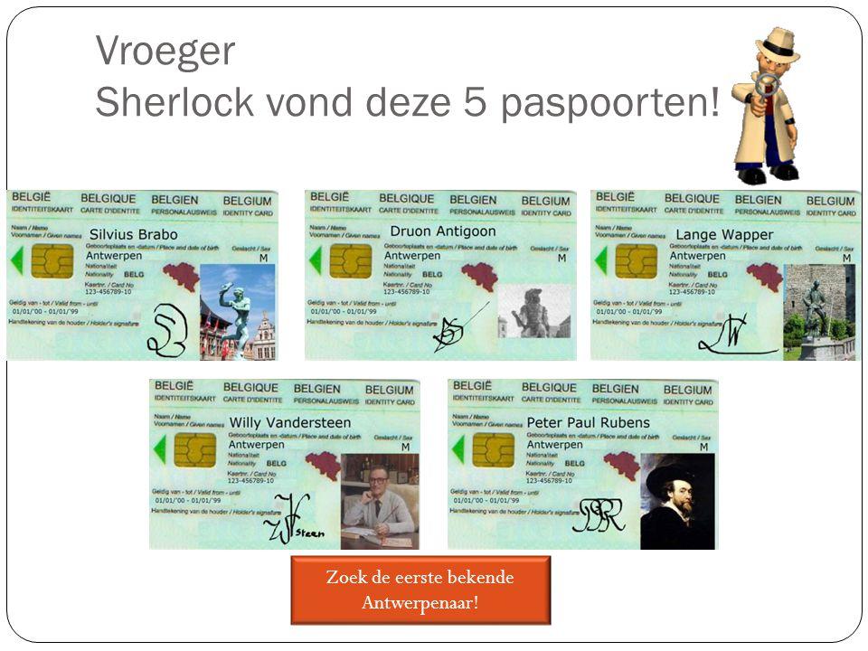 Vroeger Sherlock vond deze 5 paspoorten! Zoek de eerste bekende Antwerpenaar!