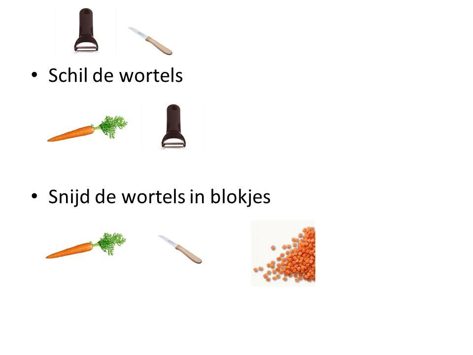Schil de wortels Snijd de wortels in blokjes