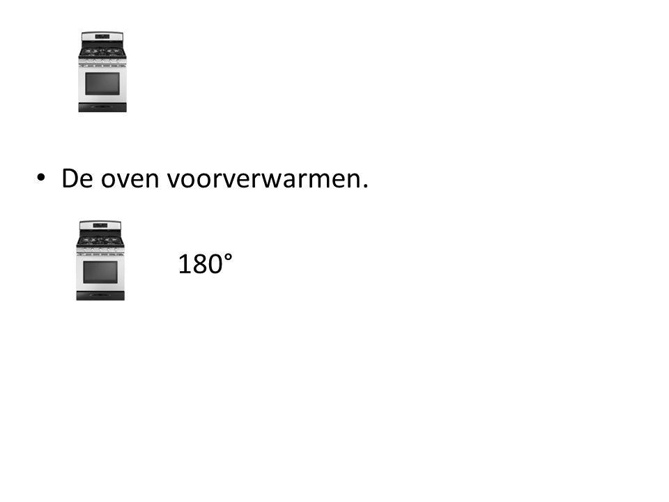 De oven voorverwarmen. 180°