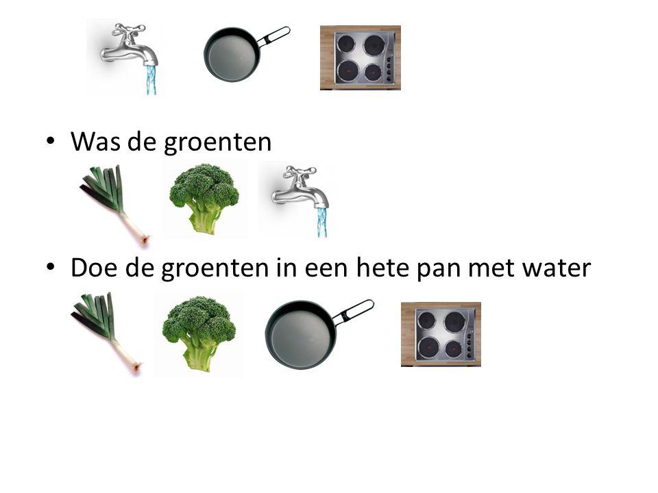Was de groenten Doe de groenten in een hete pan met water