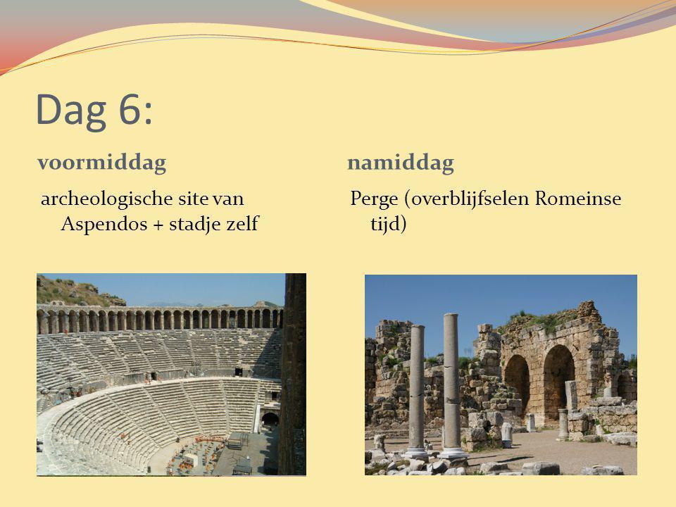 Dag 6: voormiddag namiddag archeologische site van Aspendos + stadje zelf Perge (overblijfselen Romeinse tijd)