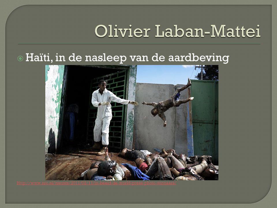  Haïti, in de nasleep van de aardbeving Http://www.nrc.nl/nieuws/2011/02/11/in-beeld-de-world-press-photo-winnaars/