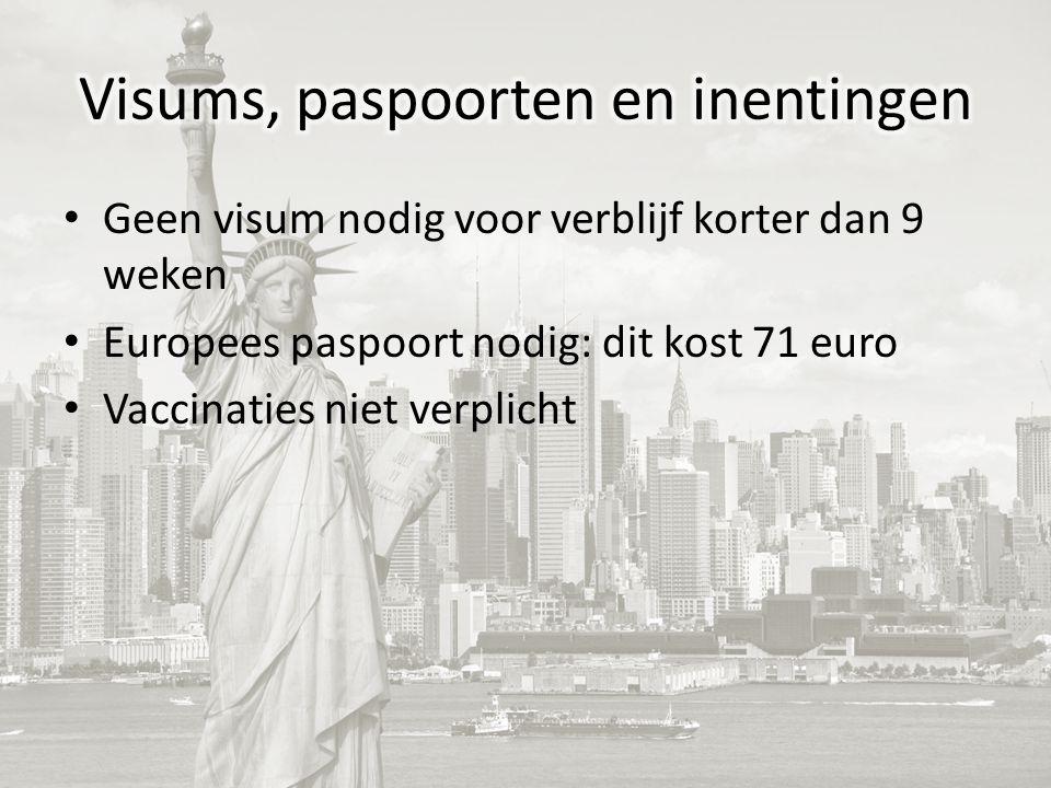 Geen visum nodig voor verblijf korter dan 9 weken Europees paspoort nodig: dit kost 71 euro Vaccinaties niet verplicht