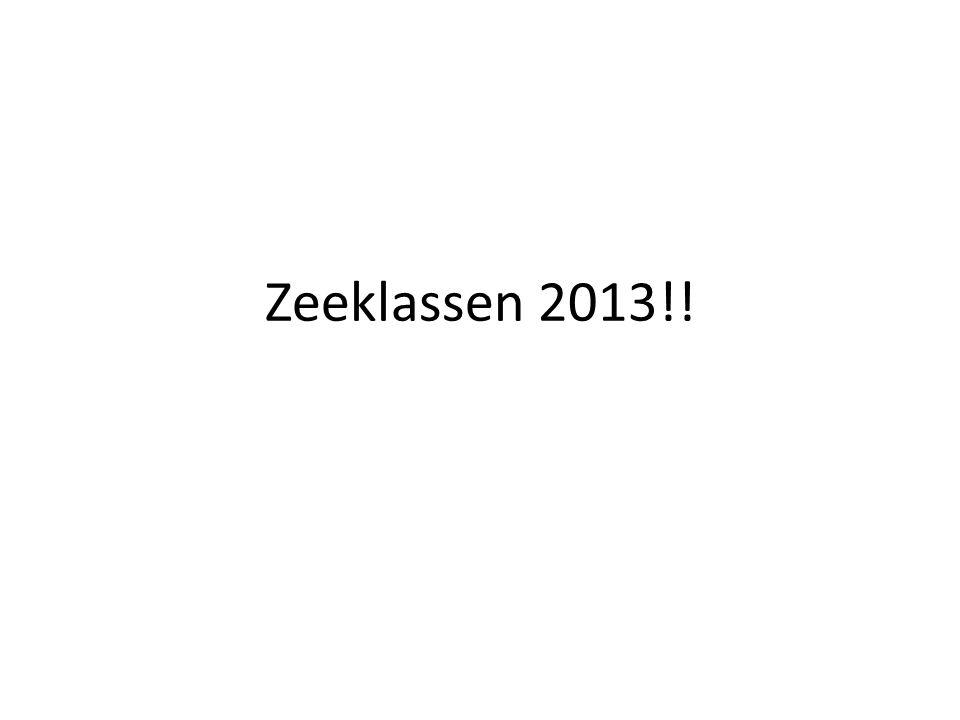Zeeklassen 2013!!