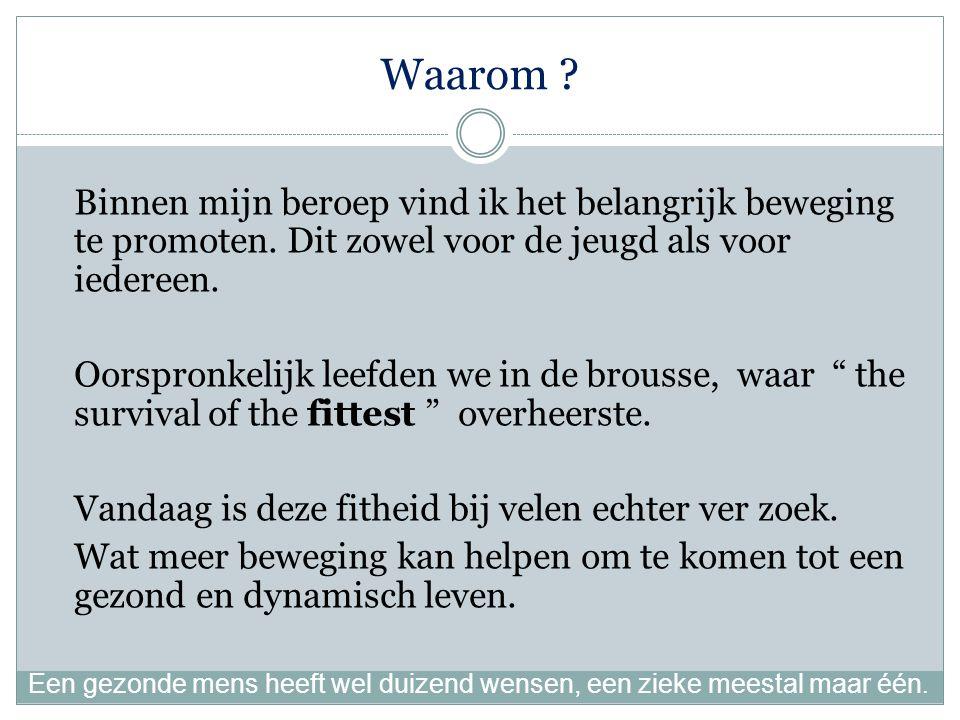 Inleiding Voor de puristen, deze presentatie heeft niet de pretentie een wetenschappelijk doctoraat te zijn.