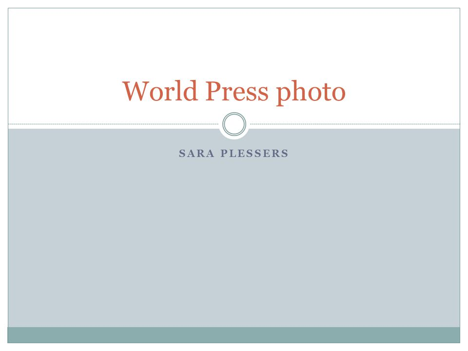 SARA PLESSERS World Press photo
