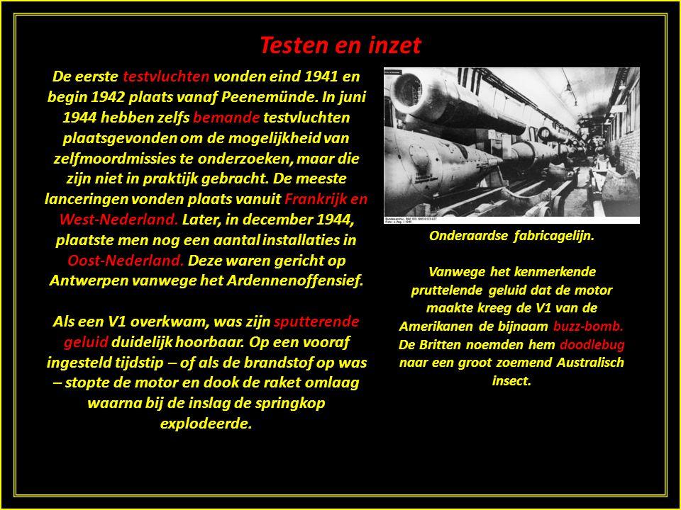 Testen en inzet De eerste testvluchten vonden eind 1941 en begin 1942 plaats vanaf Peenemünde.
