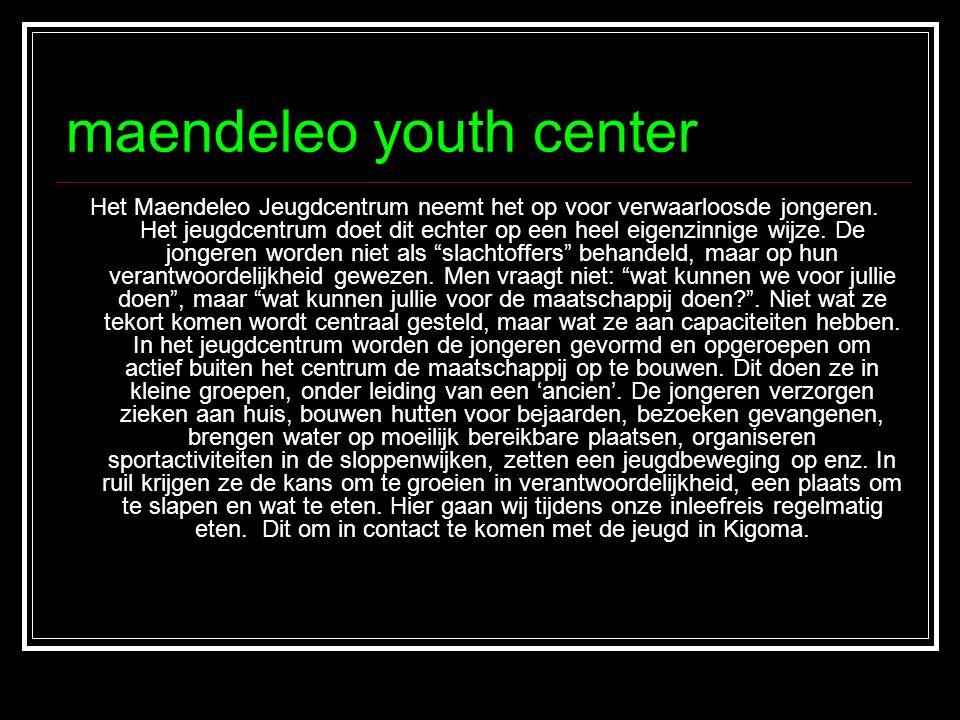 maendeleo youth center Het Maendeleo Jeugdcentrum neemt het op voor verwaarloosde jongeren. Het jeugdcentrum doet dit echter op een heel eigenzinnige