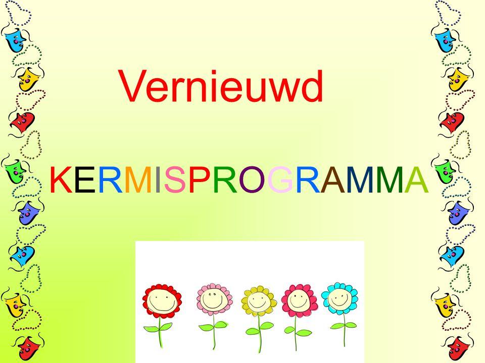 Vernieuwd KERMISPROGRAMMAKERMISPROGRAMMA