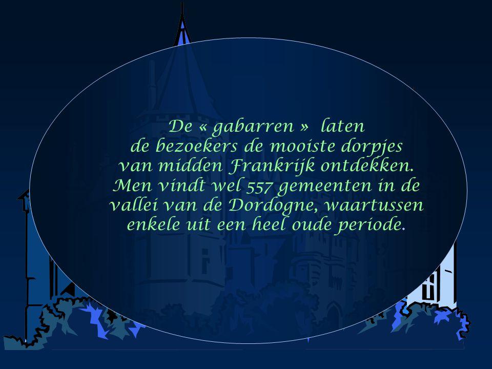 De « gabarren » laten de bezoekers de mooiste dorpjes van midden Frankrijk ontdekken.