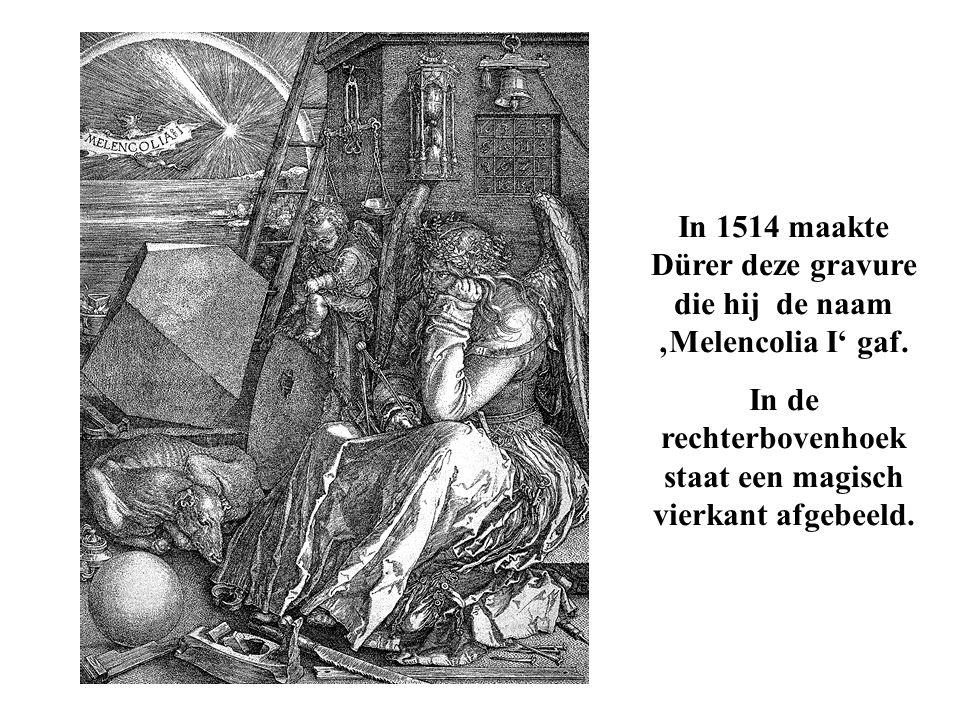 In 1514 maakte Dürer deze gravure die hij de naam 'Melencolia I' gaf. In de rechterbovenhoek staat een magisch vierkant afgebeeld.