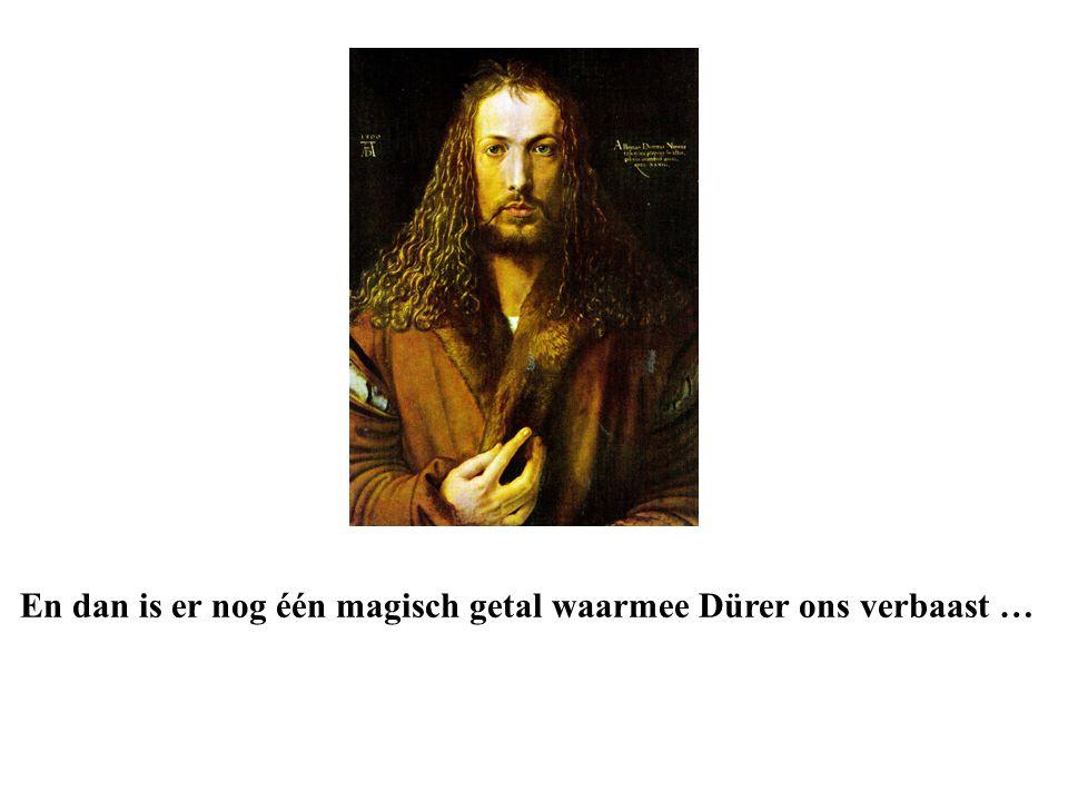 En dan is er nog één magisch getal waarmee Dürer ons verbaast …
