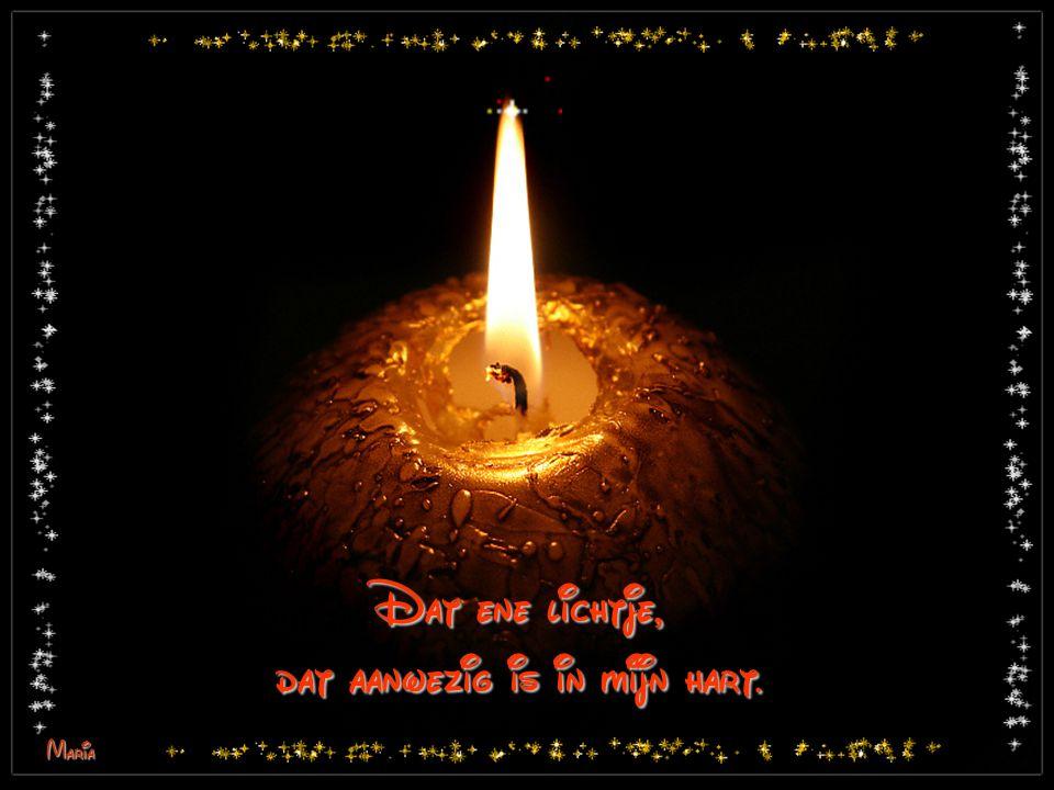 Dat ene lichtje, dat aanwezig is in mijn hart. Maria