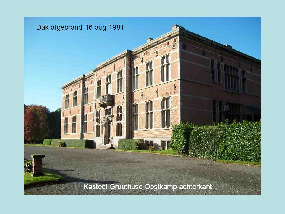 Kasteel Gruuthuse Oostkamp achterkant Dak afgebrand 16 aug 1981