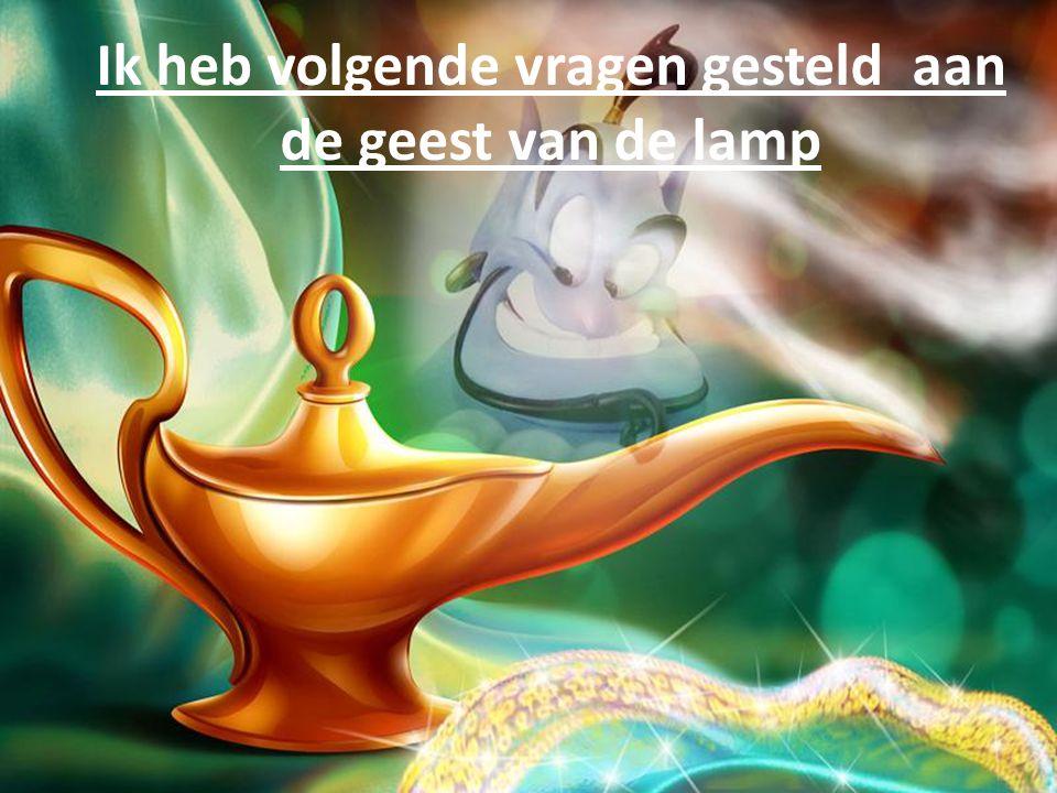 De Geest van de lamp. Geniet ervan……..heb ik ook gedaan HAHAHA