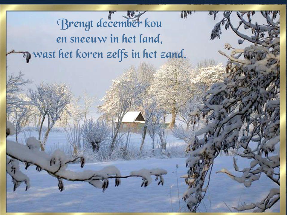 A l is de ijzel nog zo koud, na drie dagen valt hij van het hout.
