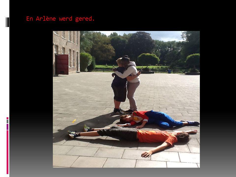 En Arlène werd gered.