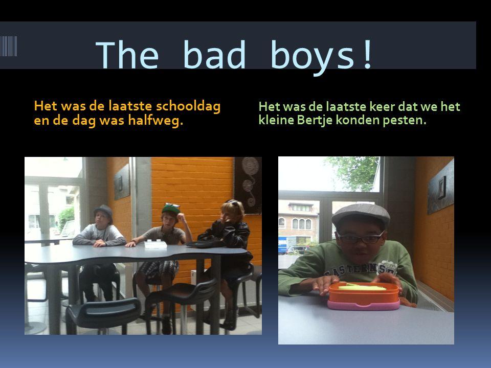 Ze hadden al een tijdje les en ze zaten zich te vervelen behalve Bertje natuurlijk.