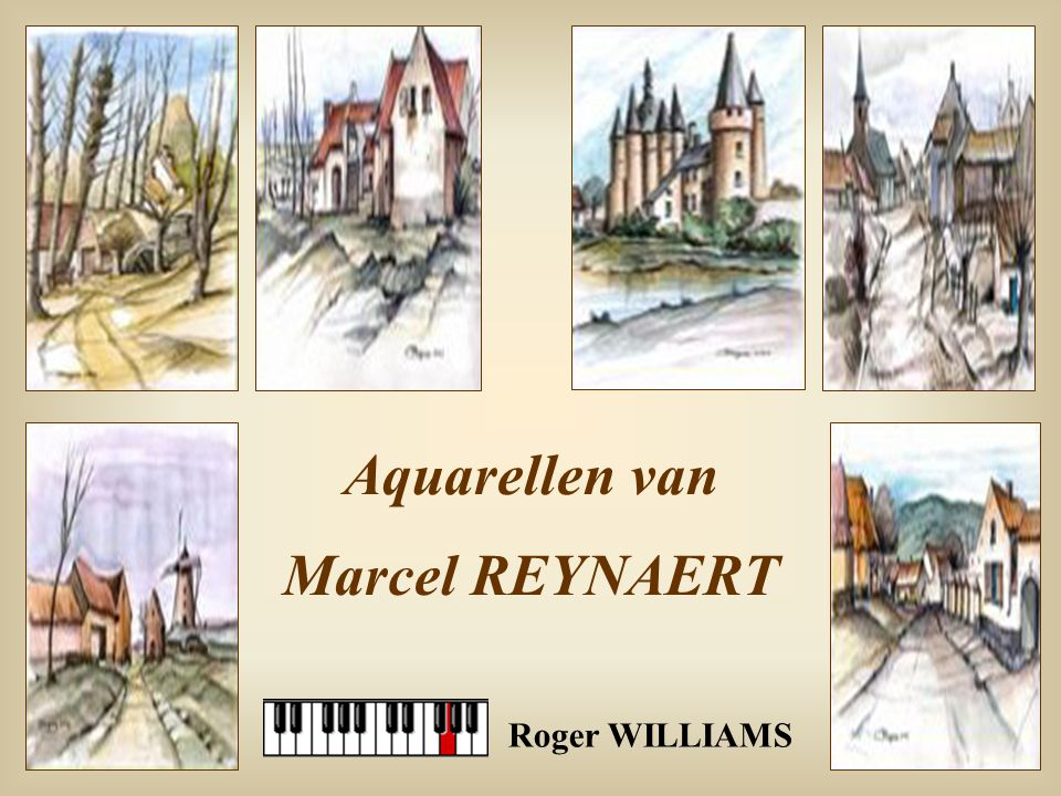 Aquarellen van Marcel REYNAERT Roger WILLIAMS