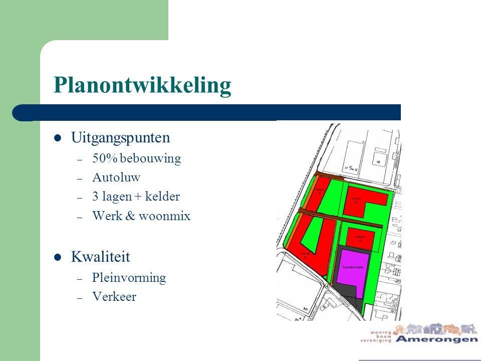 Planontwikkeling Uitgangspunten – 50% bebouwing – Autoluw – 3 lagen + kelder – Werk & woonmix Kwaliteit – Pleinvorming – Verkeer