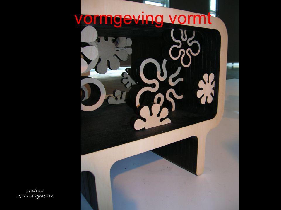 vormgeving vormt Gudrun Gunnlaugsdottir