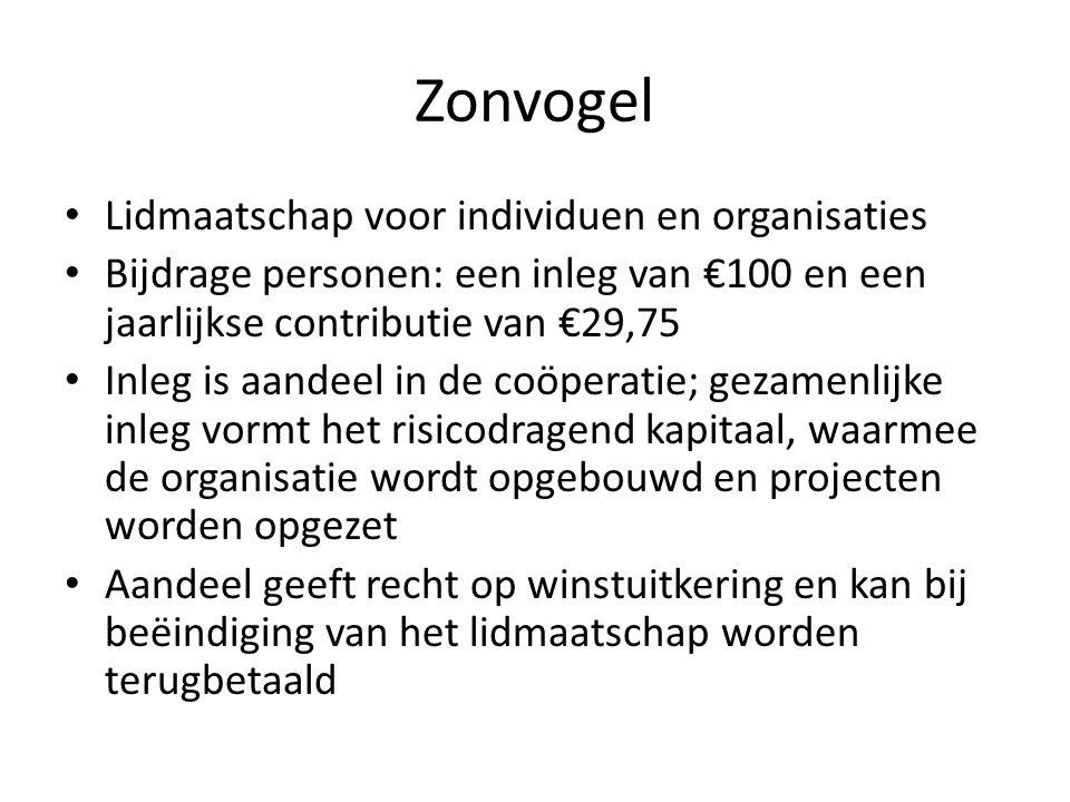 Zonvogel Lidmaatschap voor individuen en organisaties Bijdrage personen: een inleg van €100 en een jaarlijkse contributie van €29,75 Inleg is aandeel