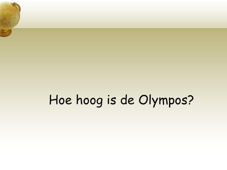 Hoe hoog is de Olympos?