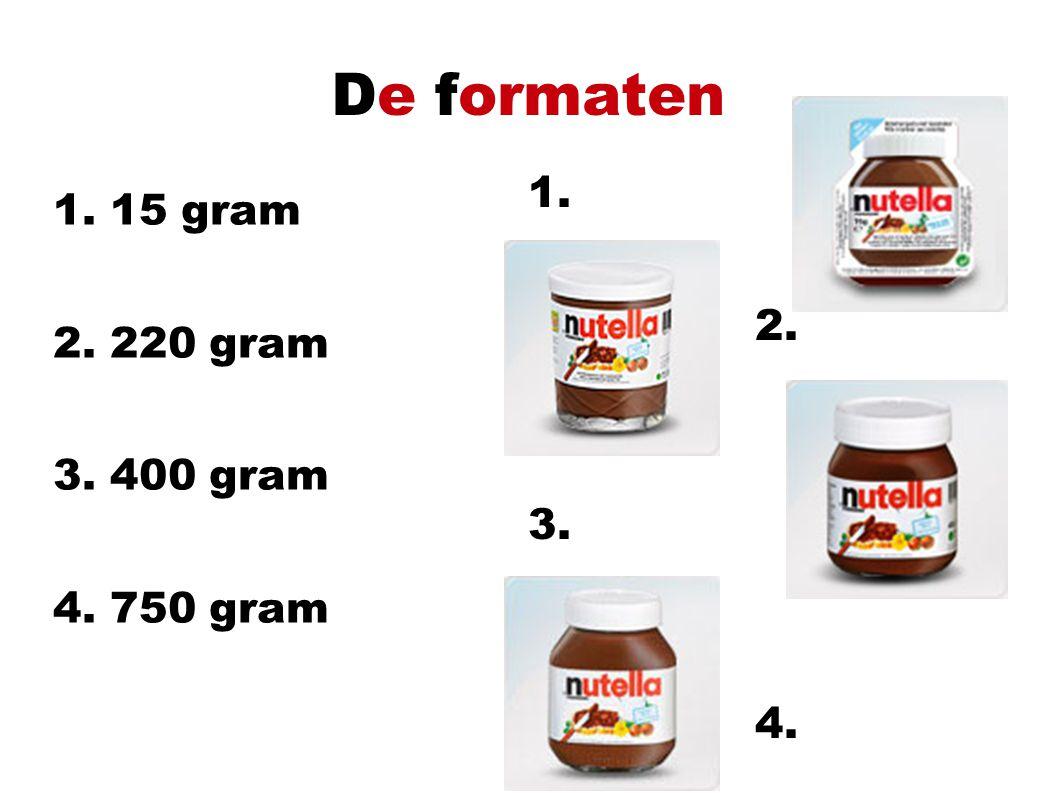 De formaten 1. 15 gram 2. 220 gram 3. 400 gram 4. 750 gram 1. 2. 3. 4.
