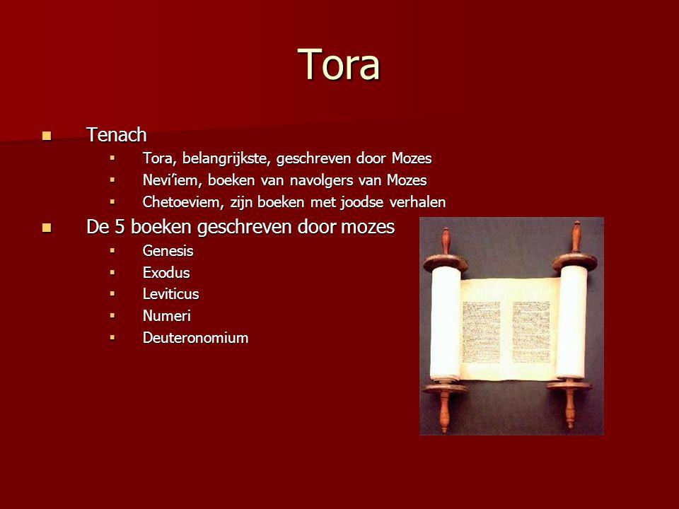Tora Tenach Tenach  Tora, belangrijkste, geschreven door Mozes  Nevi'iem, boeken van navolgers van Mozes  Chetoeviem, zijn boeken met joodse verhal