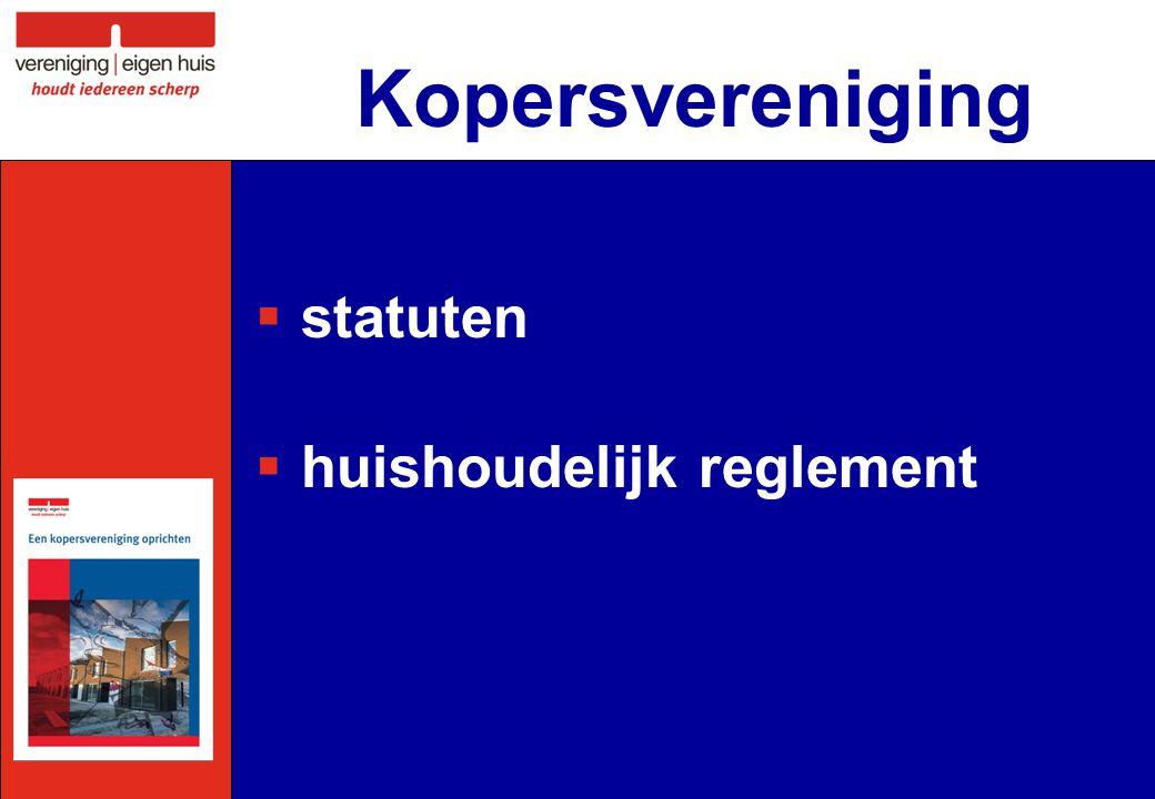 Kopersvereniging  statuten  huishoudelijk reglement