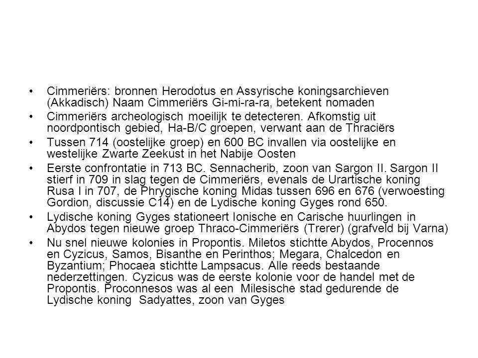 Cimmeriërs: bronnen Herodotus en Assyrische koningsarchieven (Akkadisch) Naam Cimmeriërs Gi-mi-ra-ra, betekent nomaden Cimmeriërs archeologisch moeili