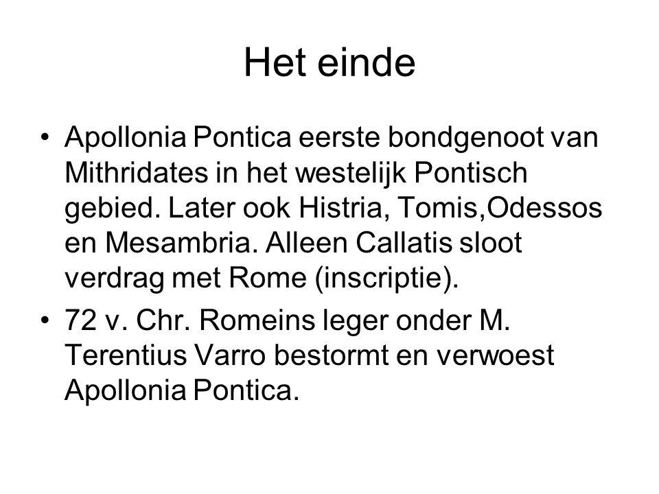 Apollonia Pontica eerste bondgenoot van Mithridates in het westelijk Pontisch gebied. Later ook Histria, Tomis,Odessos en Mesambria. Alleen Callatis s