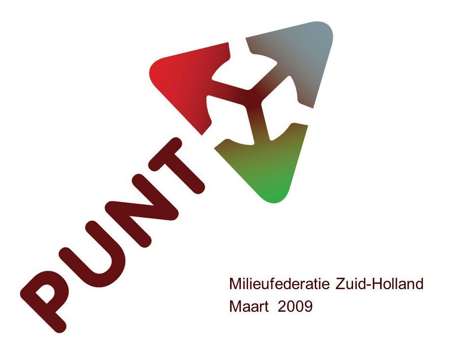 Milieufederatie Zuid-Holland Maart 2009