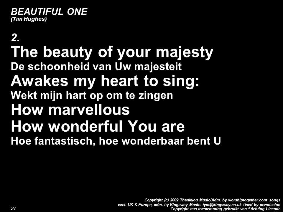 Copyright met toestemming gebruikt van Stichting Licentie Copyright (c) 2002 Thankyou Music/Adm. by worshiptogether.com songs excl. UK & Europe, adm.