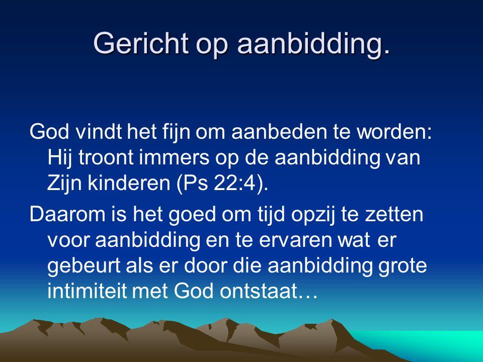 Kortom: Kom en zie.Leer en kies de fijnste manier om God te aanbidden voor jou.