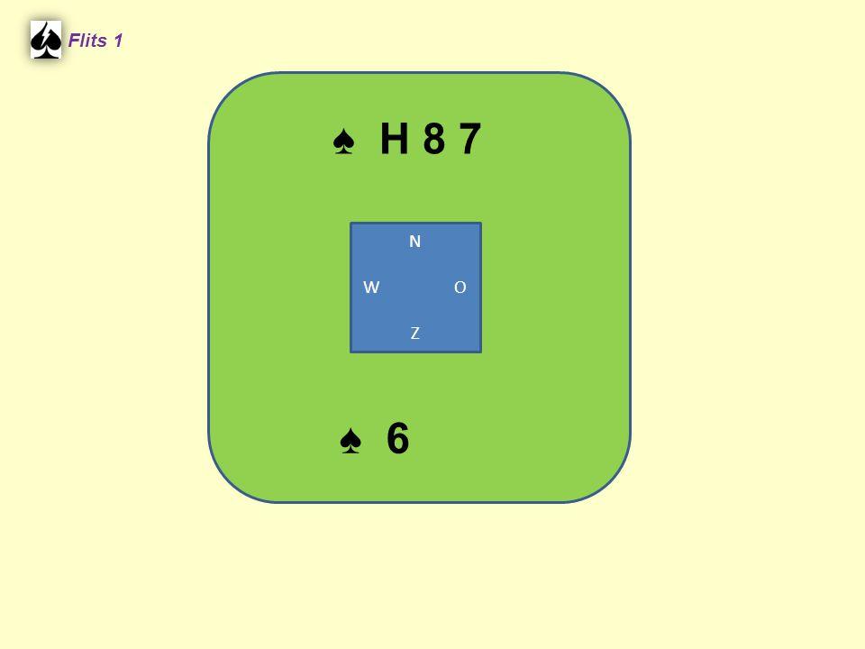 ♠ H 8 7 Flits 1 ♠ 6 N W O Z
