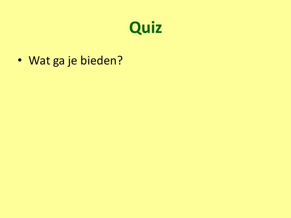 Quiz Wat ga je bieden?