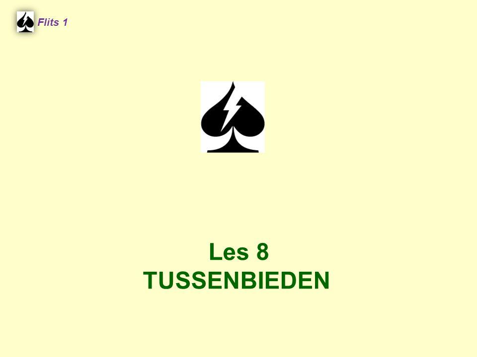 Flits 1 ♠ V B 10 8 7 6 4 2 ♥ 8 ♦ H 7 ♣ 9 4 West NoordOostZuid 1 ♥ ?? 4 ♠ 