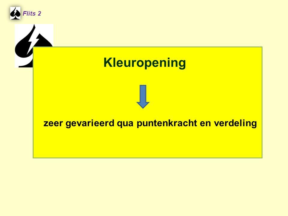 Opening: 1 kleur: 12-19 25 1 e bijbod: 6+ Herbieding/Rebid Sprong: 18/19 Anders: 12/17 2 e bijbod: Eindbod.