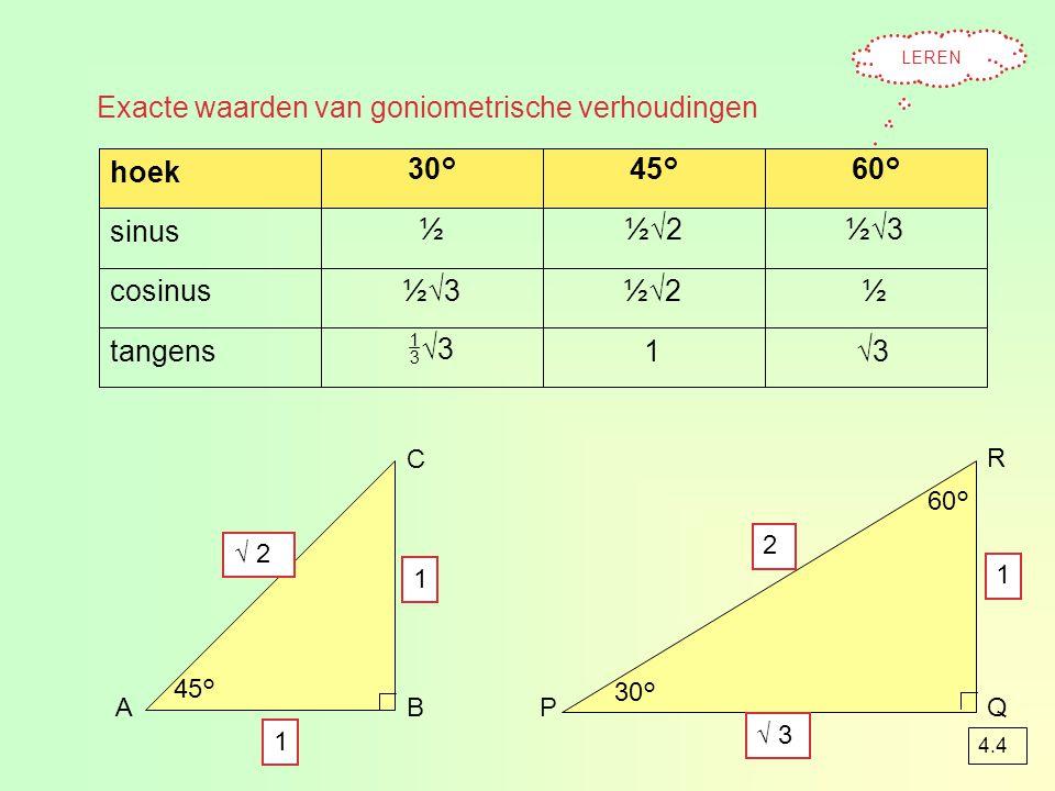 voorbeeld 3 AB C ? 11 Bereken BC vanuit hoek C kijken  cos  C = BC : AC cos 56° = BC : 11  56 ° cos 56° 111 BC BC = cos 56° × 11 : 1 BC = 6,2 cm