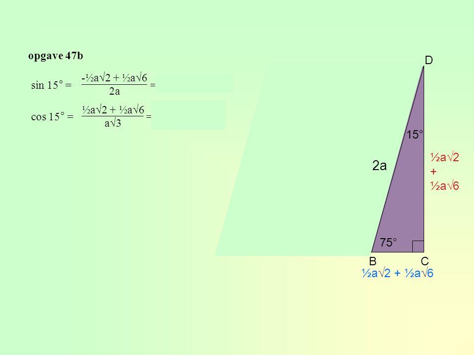 BE = a AE = a AB = a√2 BD = 2a ED = a√3 in ∆ACD  1 – 1 - √2 AD = a + a√3 AC = · AC = = ½a√2 + ½a√6 CD = AC = ½a√2 + ½a√6 BC = AC – AB = ½a√2 + ½a√6 -