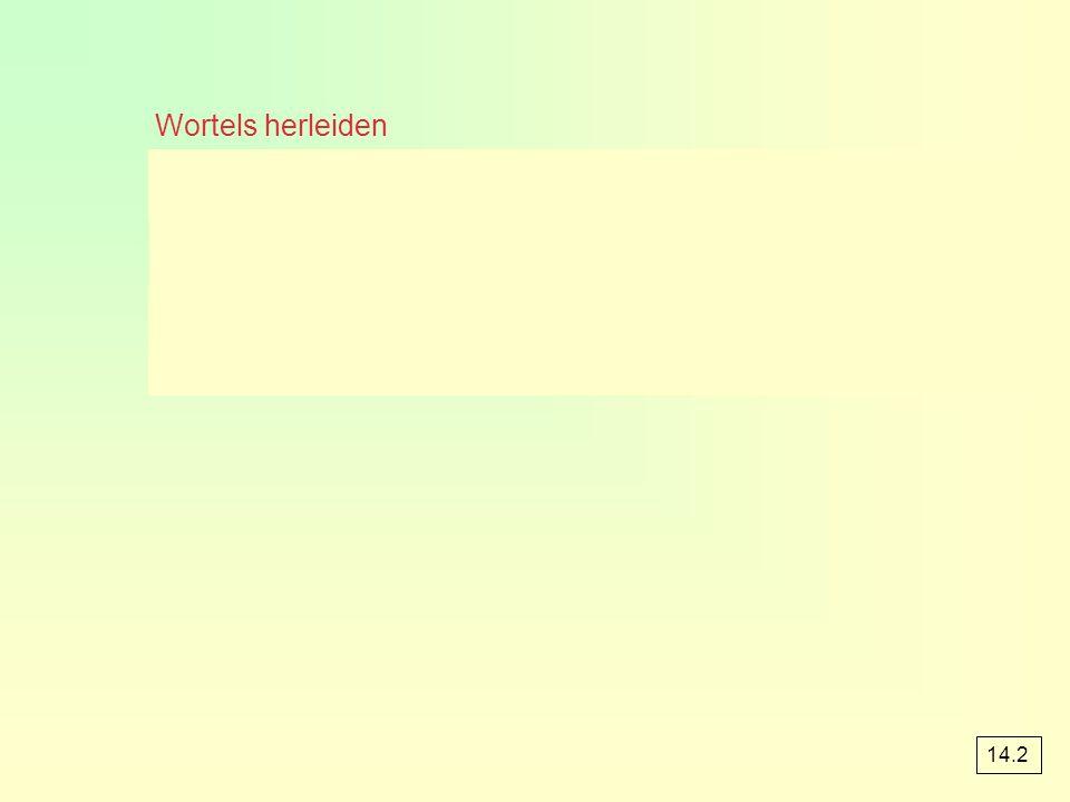 Wortels herleiden 14.2