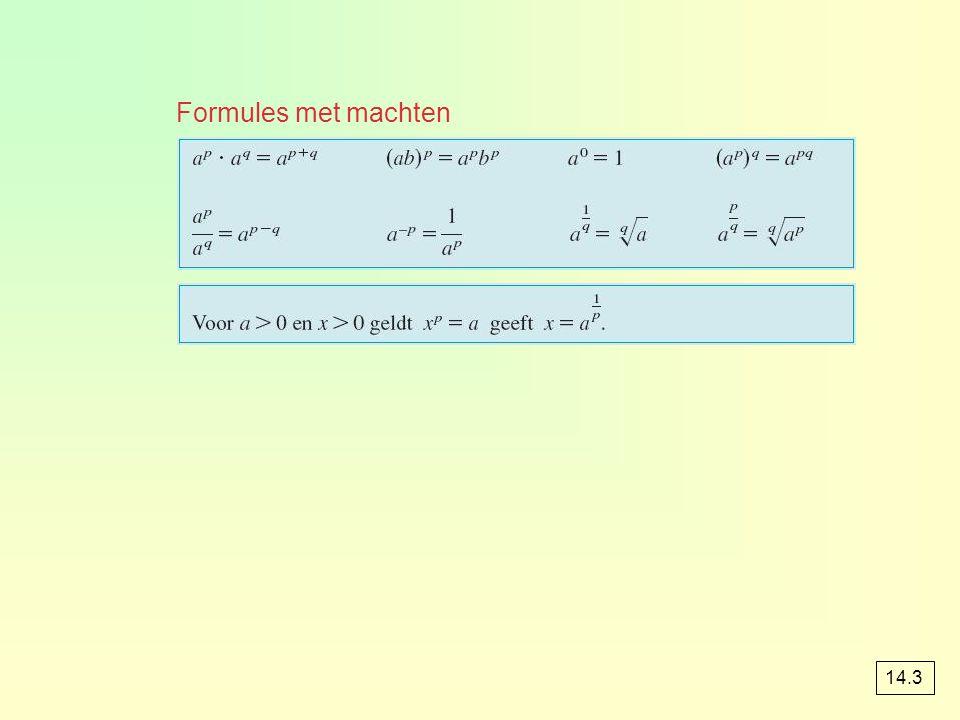 Formules met machten 14.3