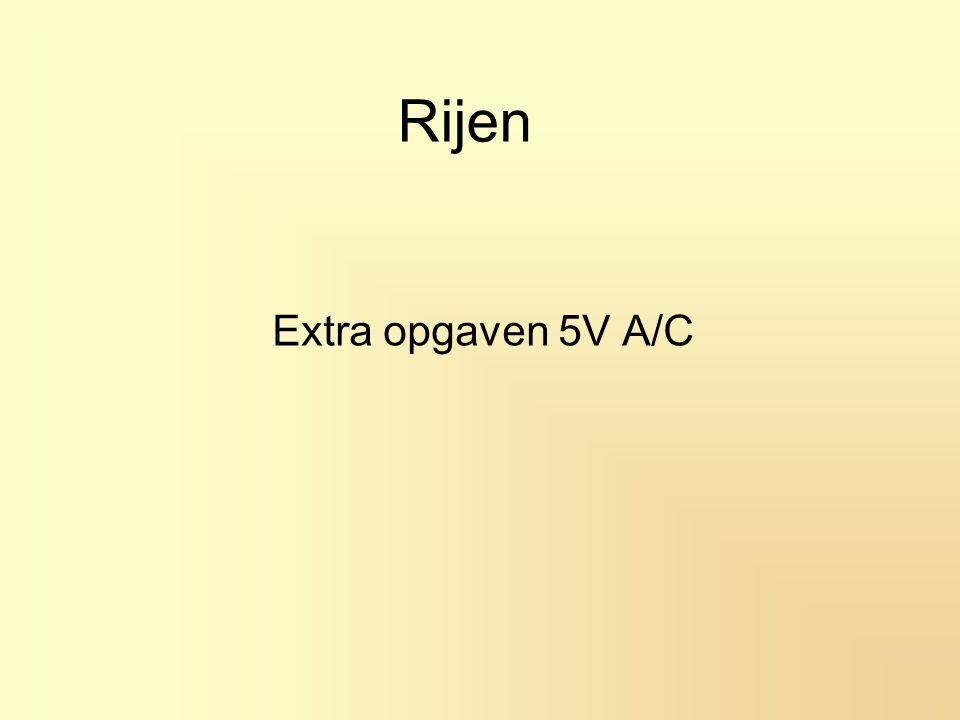 Rijen Extra opgaven 5V A/C