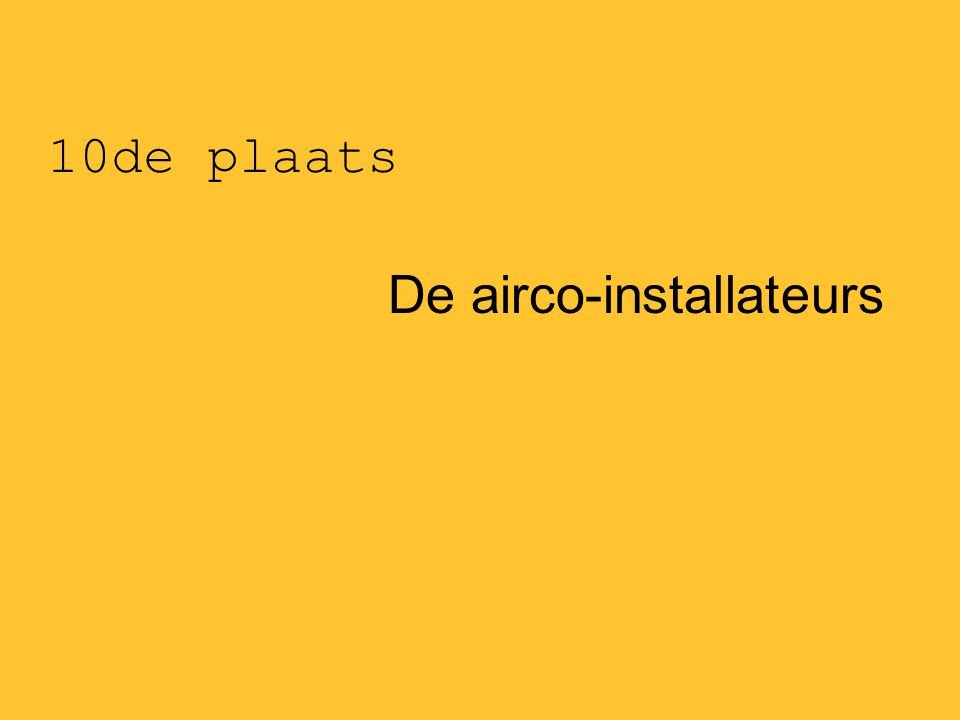 10de plaats De airco-installateurs