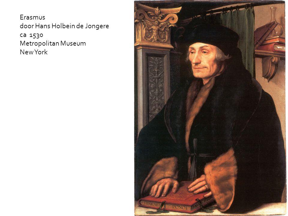 Erasmus door Hans Holbein de Jongere ca 1530 Metropolitan Museum New York