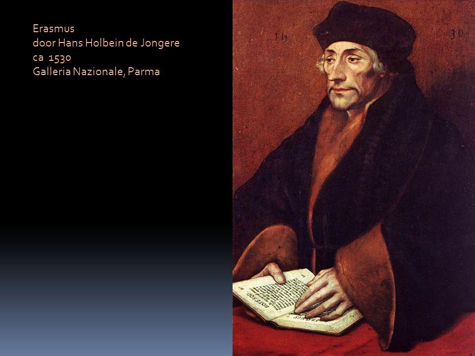 Erasmus door Hans Holbein de Jongere ca 1530 Galleria Nazionale, Parma